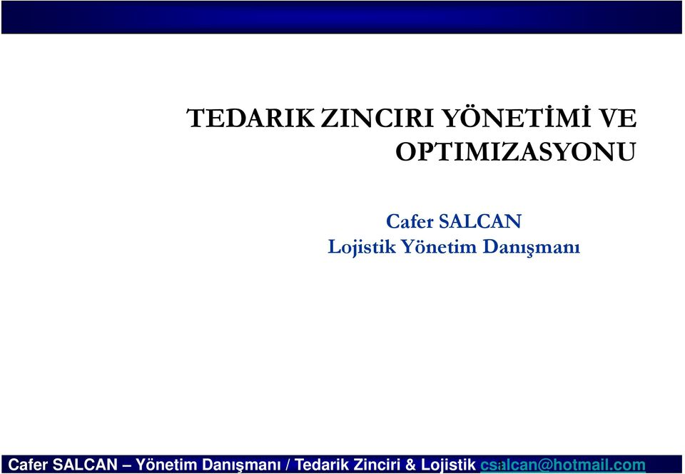 OPTIMIZASYONU Cafer