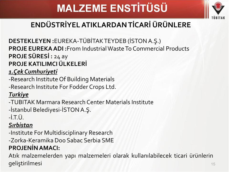 Çek Cumhuriyeti -Research Institute Of Building Materials -Research Institute For Fodder Crops Ltd.