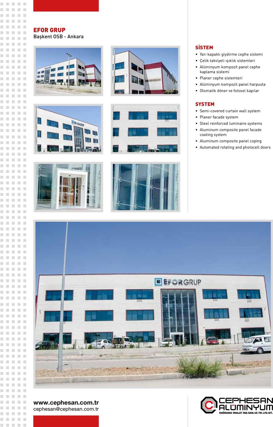 fotosel kapılar Semi-covered curtain wall system Planer facade system Steel reinforced luminaire systems