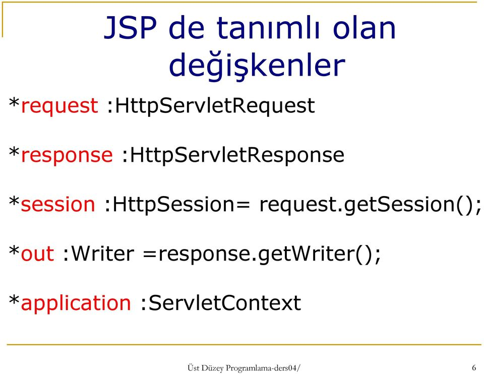 *session :HttpSession= request.
