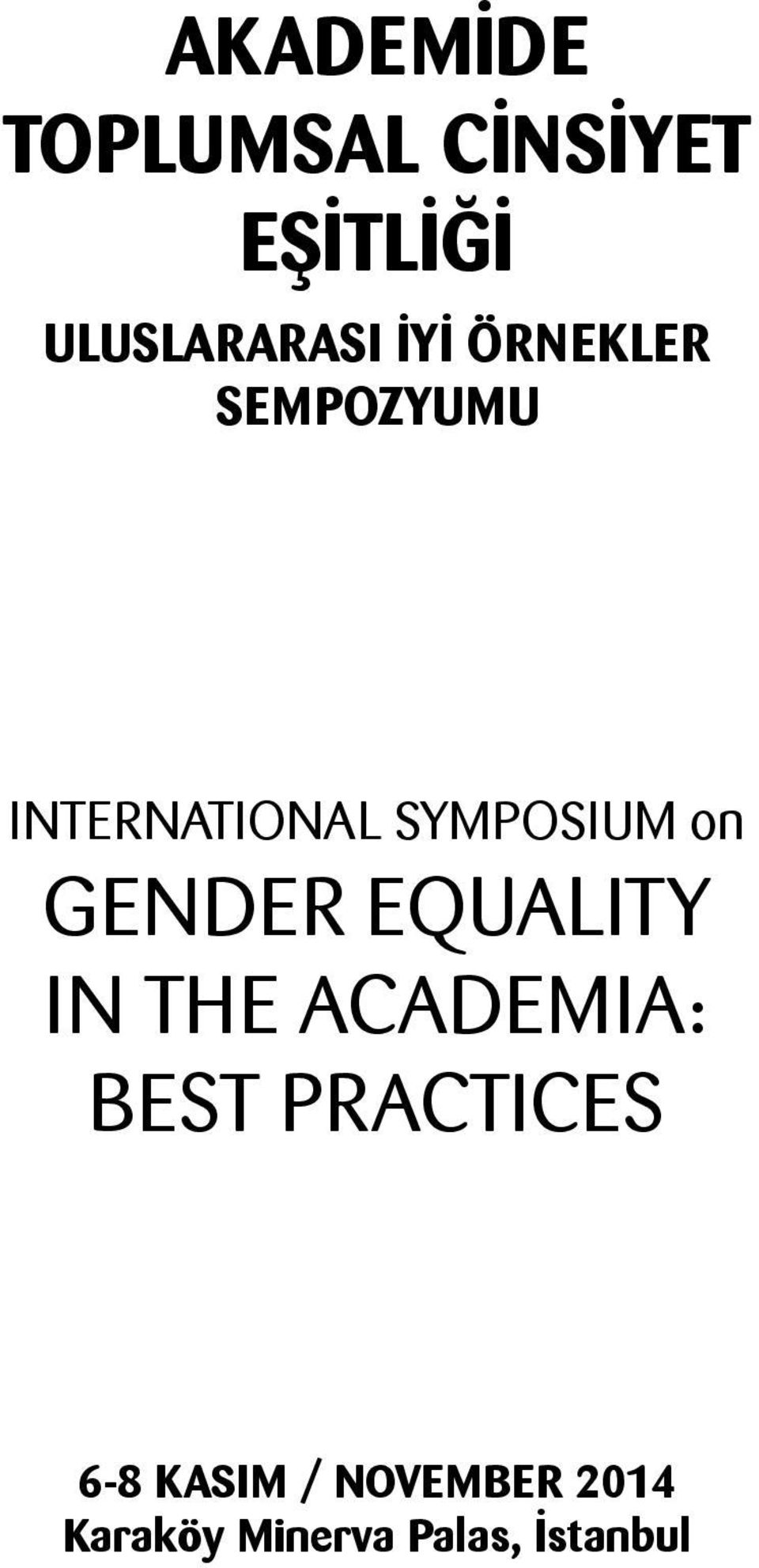 GENDER EQUALITY IN THE ACADEMIA: BEST PRACTICES 6-8