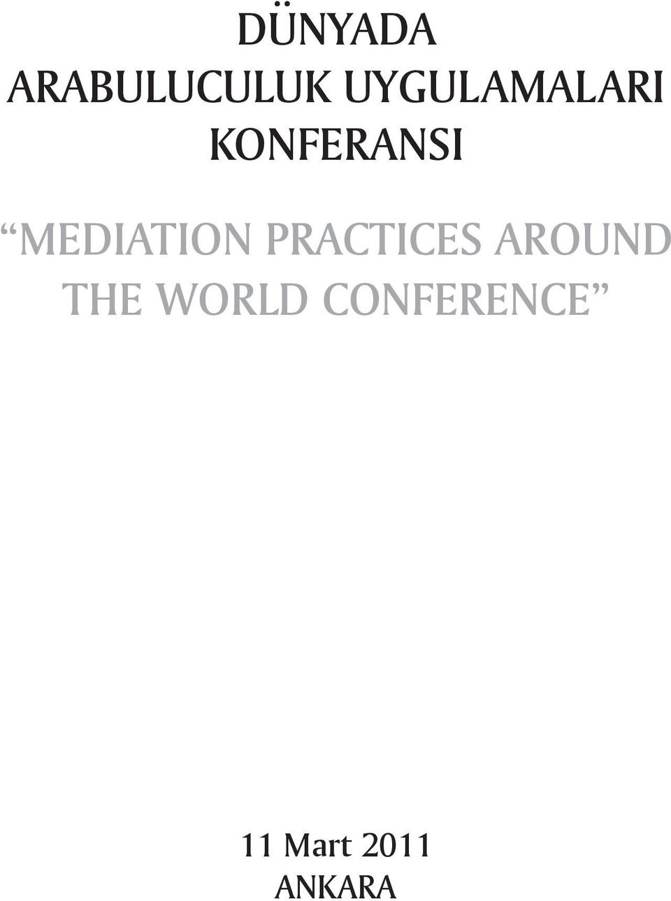 MEDIATION PRACTICES AROUND