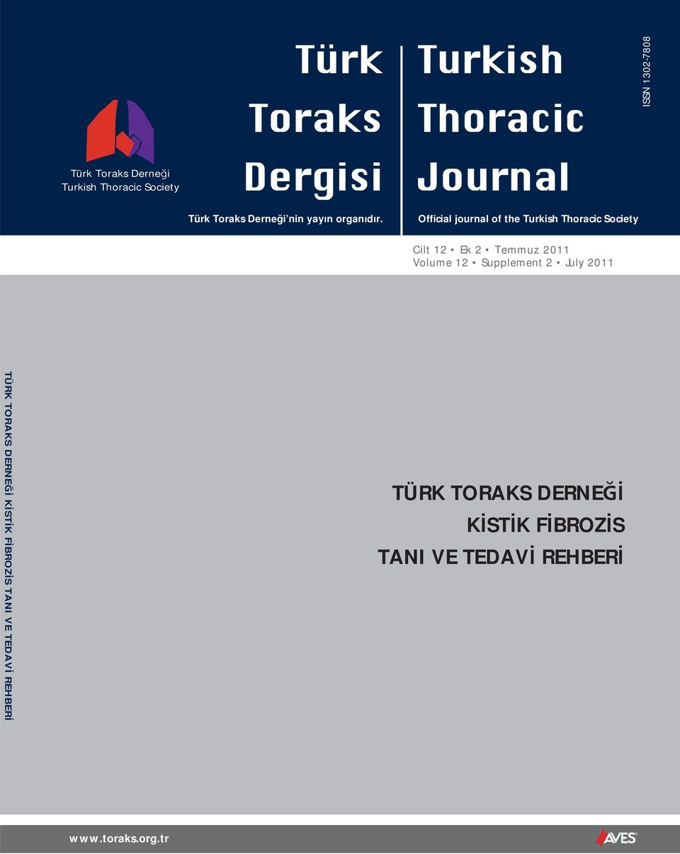Official journal of the Turkish Thoracic Society Cilt 12 Ek 2 Temmuz 2011 Volume 12