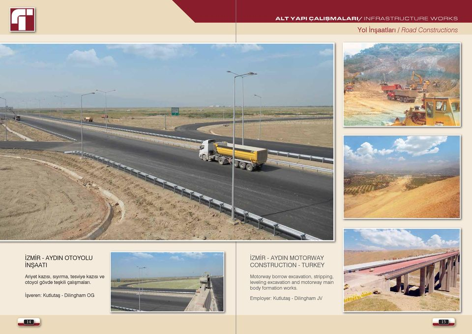 İşveren: Kutlutaş - Dilingham OG İZMİR - AYDIN MOTORWAY CONSTRUCTION - TURKEY Motorway borrow