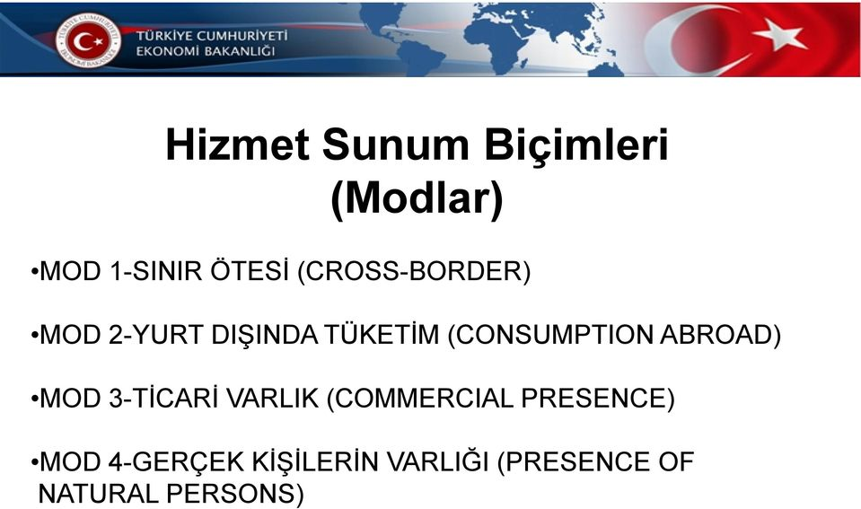 (CONSUMPTION ABROAD) MOD 3-TİCARİ VARLIK (COMMERCIAL
