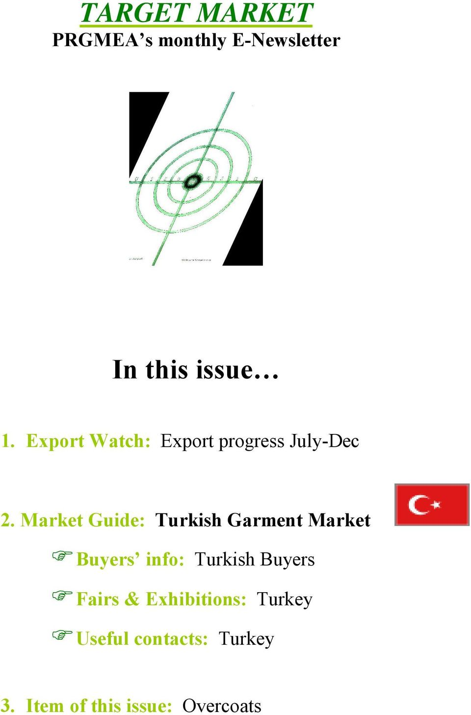 Market Guide: Turkish Garment Market Buyers info: Turkish