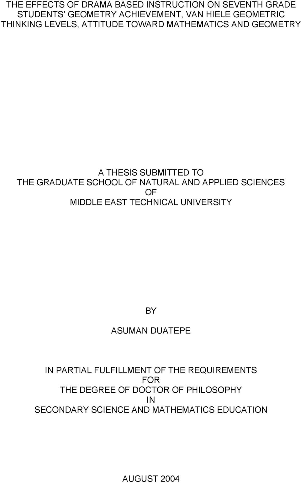 NATURAL AND APPLIED SCIENCES OF MIDDLE EAST TECHNICAL UNIVERSITY BY ASUMAN DUATEPE IN PARTIAL FULFILLMENT OF