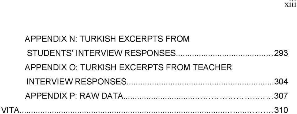 .. 293 APPENDIX O: TURKISH EXCERPTS FROM