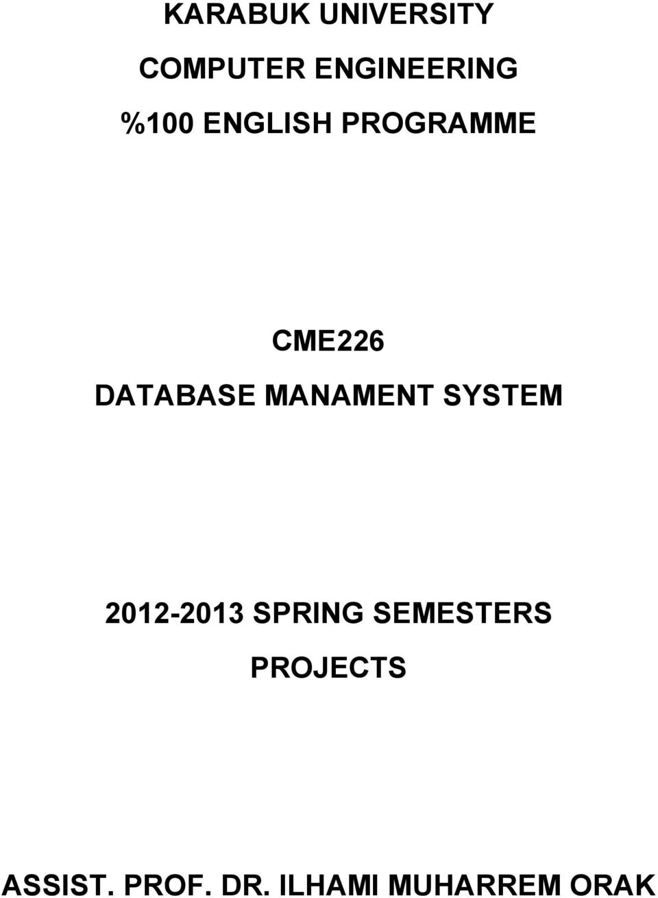 MANAMENT SYSTEM 2012-2013 SPRING SEMESTERS
