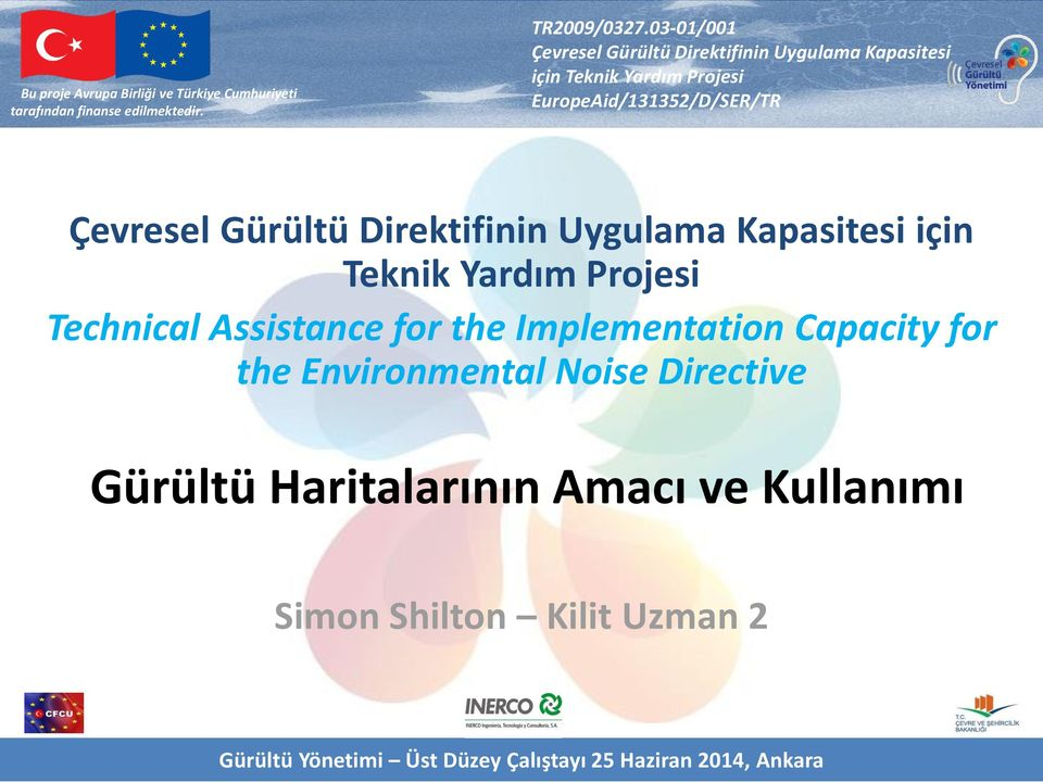the Environmental Noise Directive Gürültü