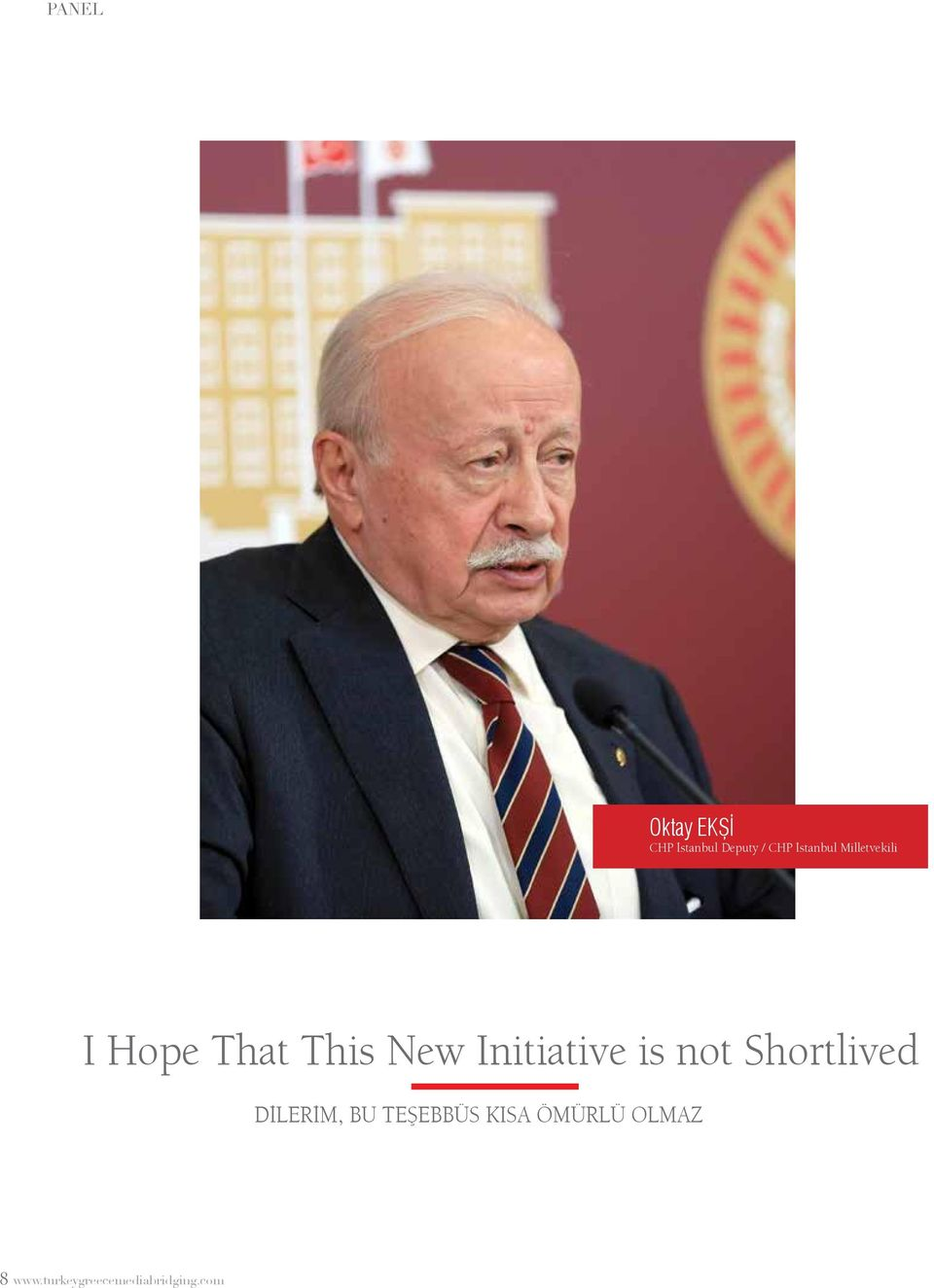 Initiative is not Shortlived Dİlerİm, bu