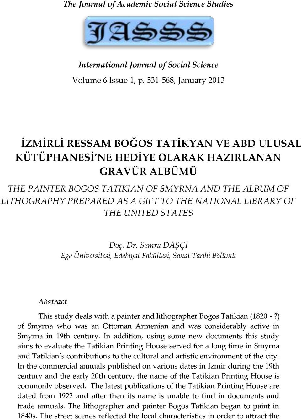 GIFT TO THE NATIONAL LIBRARY OF THE UNITED STATES Doç. Dr.