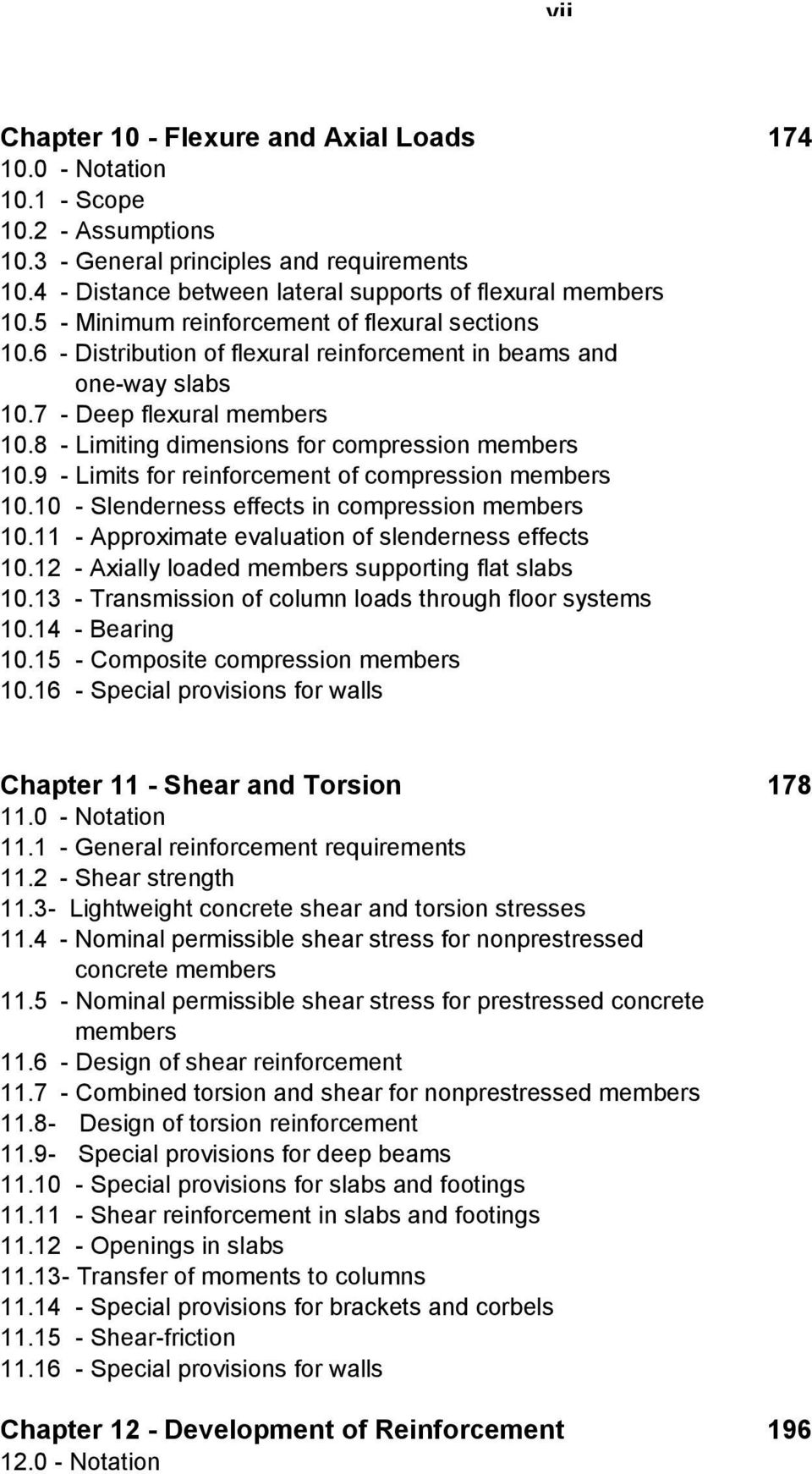 8 - Limiting dimensions for compression members 10.9 - Limits for reinforcement of compression members 10.10 - Slenderness effects in compression members 10.