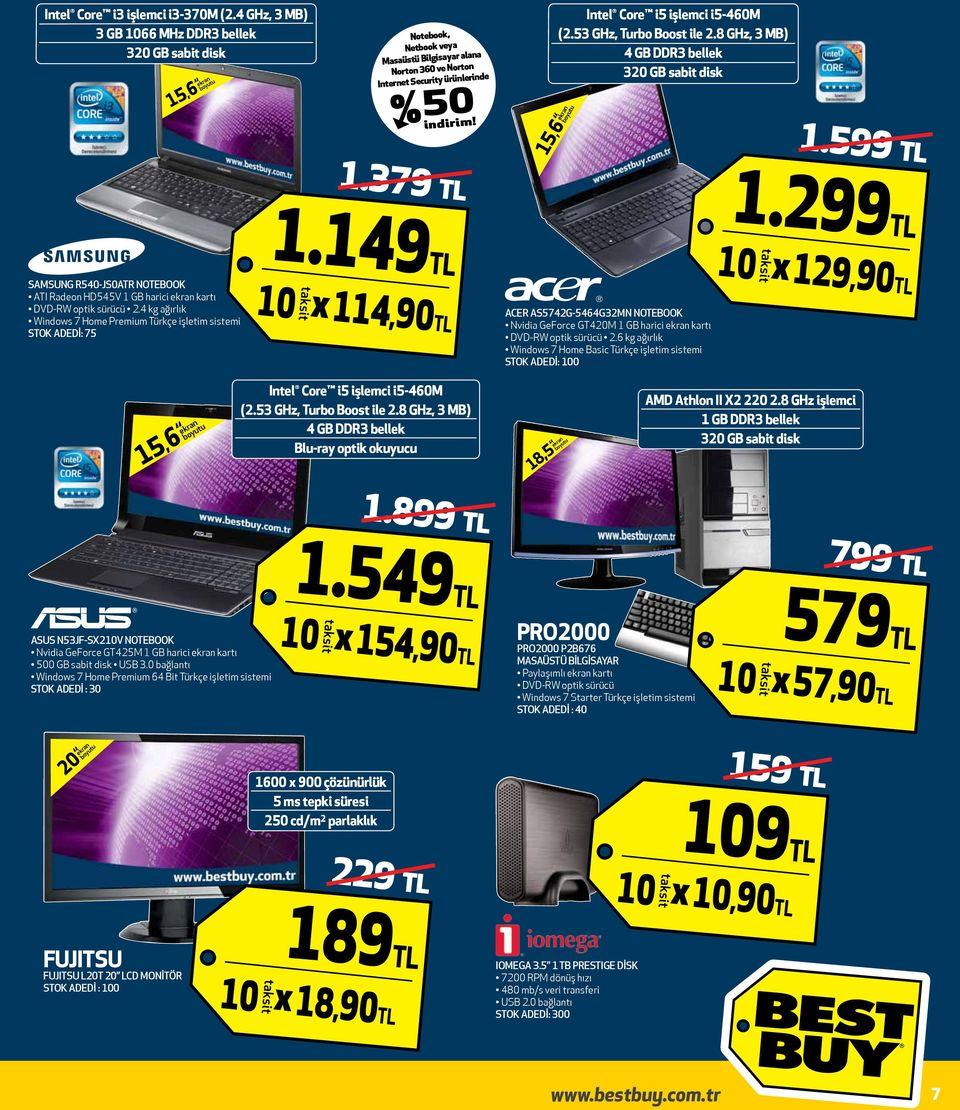 53 GHz, Turbo Boost ile 2.8 GHz, 3 MB) 4 GB DDR3 bellek 320 GB sabit disk 15,6 1.599 TL 1.299TL SAMSUNG R540-JS0ATR NOTEBOOK ATI Radeon HD545V 1 GB harici kartı DVD-RW optik sürücü 2.