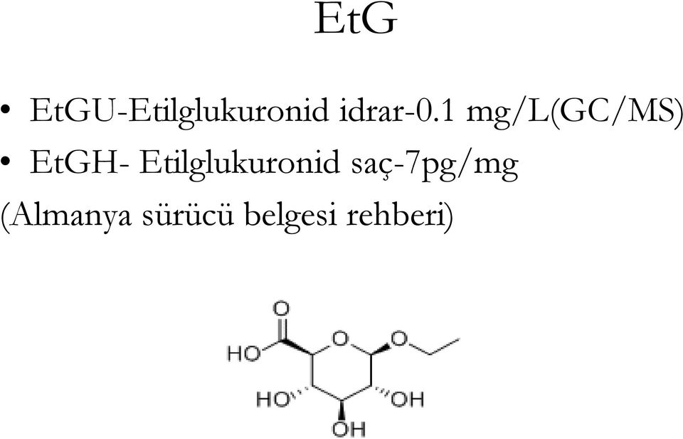 1 mg/l(gc/ms) EtGH-
