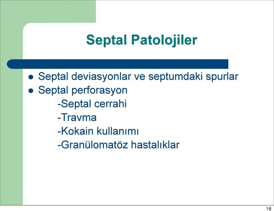 Septal perforasyon -Septal cerrahi