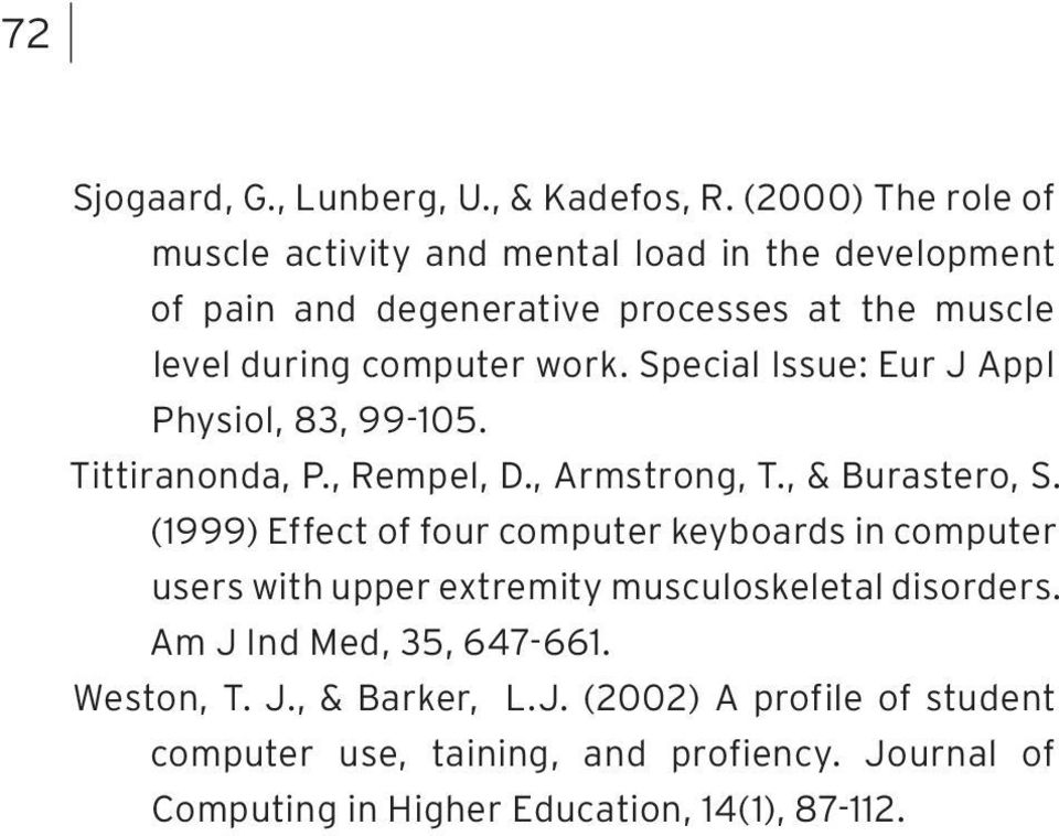 Special Issue: Eur J Appl Physiol, 83, 99-105. Tittiranonda, P., Rempel, D., Armstrong, T., & Burastero, S.