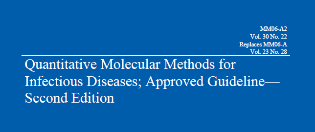 Validation of laboratorydeveloped molecular assay for infectious diseases.