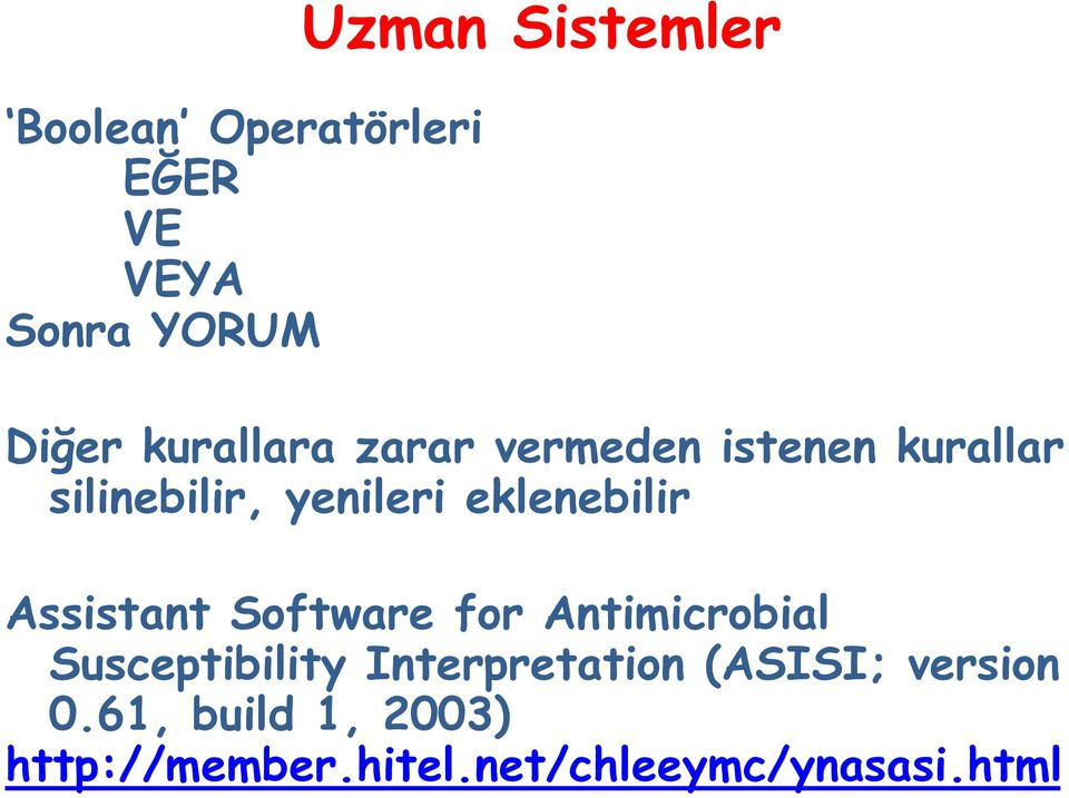 eklenebilir Assistant Software for Antimicrobial Susceptibility