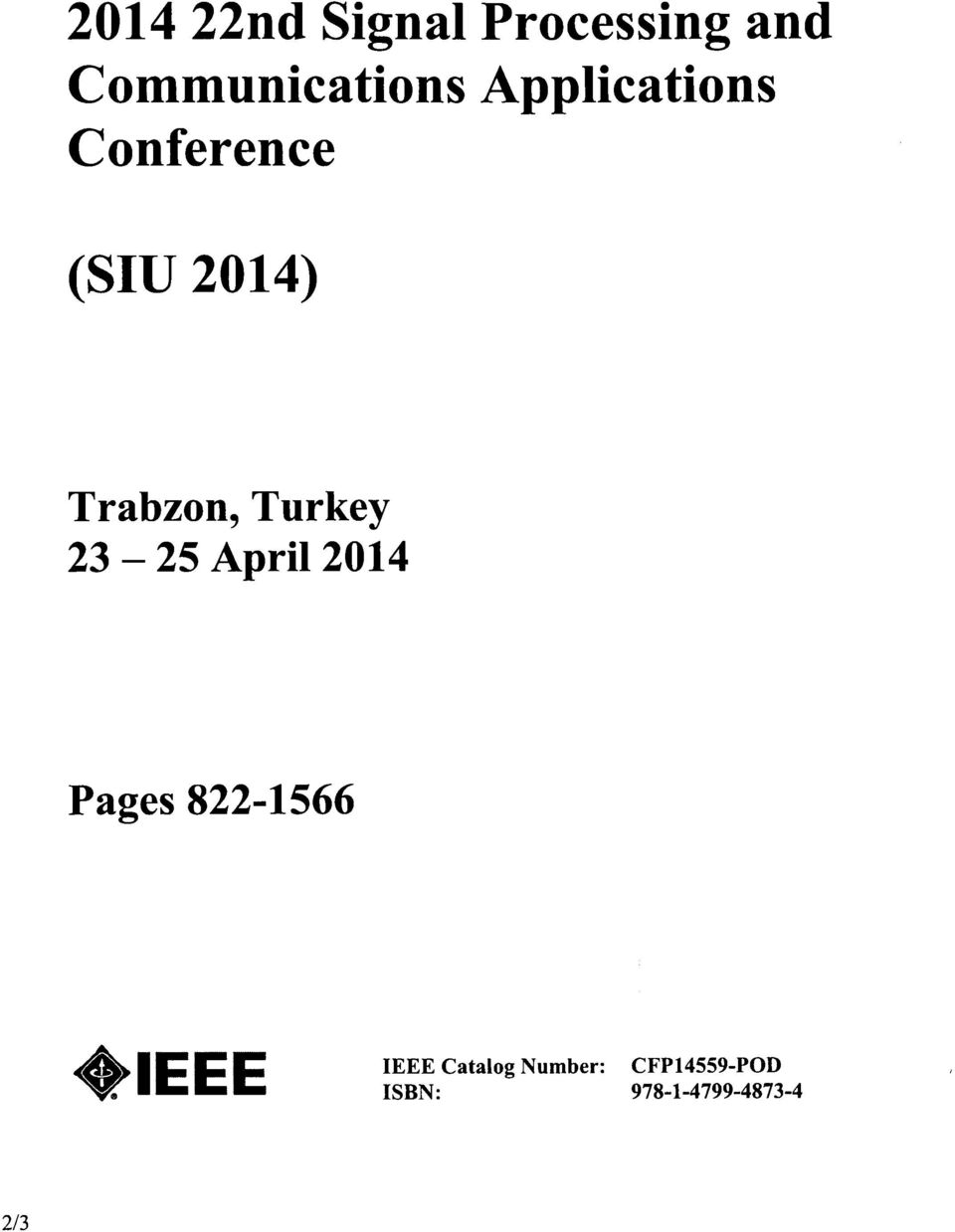 Turkey - 23 25 April 2014 Pages 822-1566 IEEE