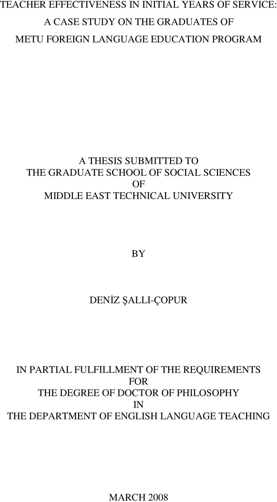 OF MIDDLE EAST TECHNICAL UNIVERSITY BY DENİZ ŞALLI-ÇOPUR IN PARTIAL FULFILLMENT OF THE