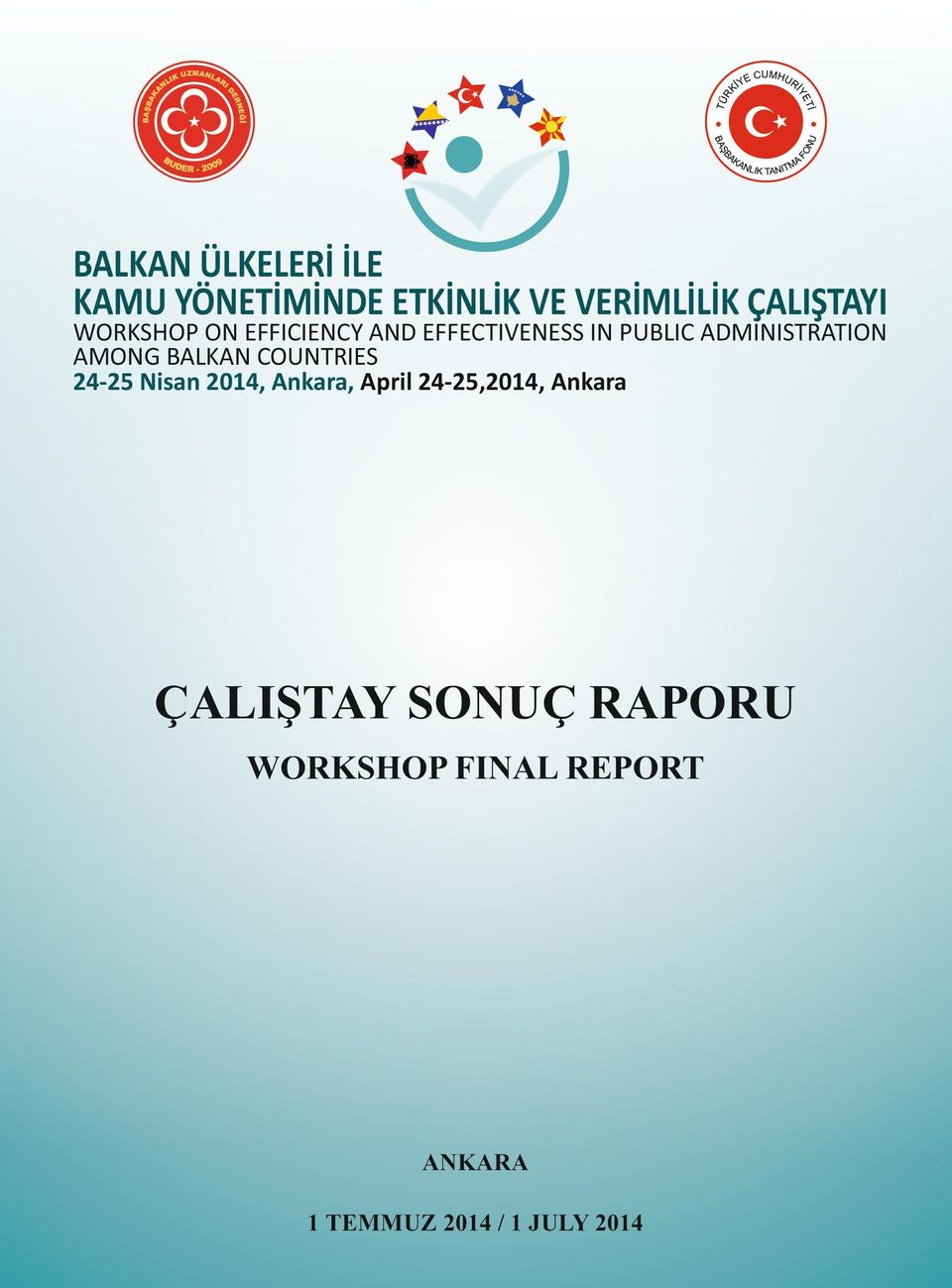 BALKAN COUNTRIES 24-25 Nisan 2014, Ankara, April 24-25,2014, Ankara