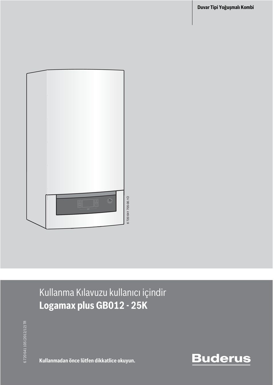 Logamax plus GB012-25K 6 720 641 105