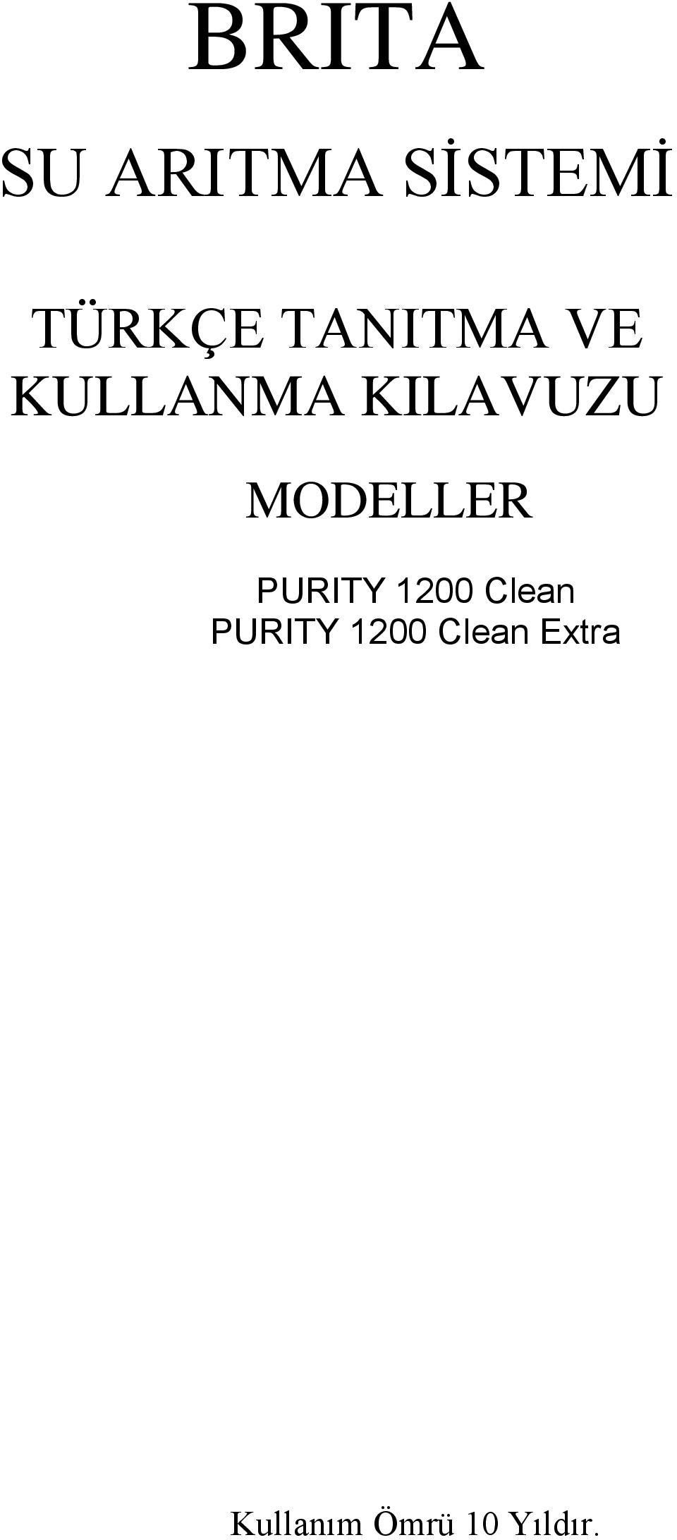 MODELLER PURITY 1200 Clean PURITY