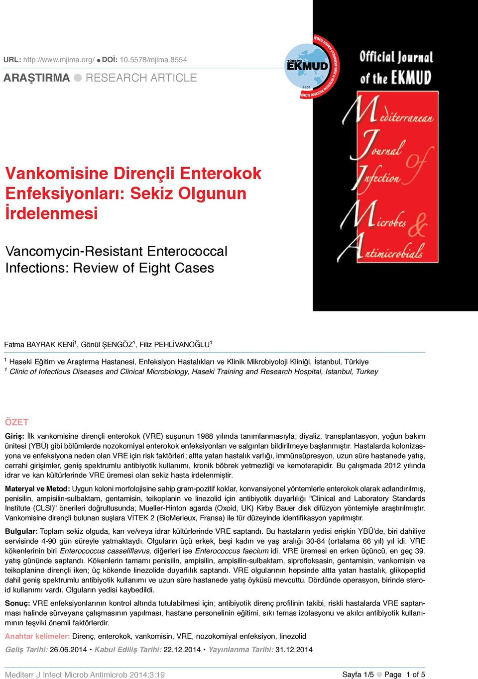 8554 ARAŞTIRMA l RESEARCH ARTICLE http://www.mjima.