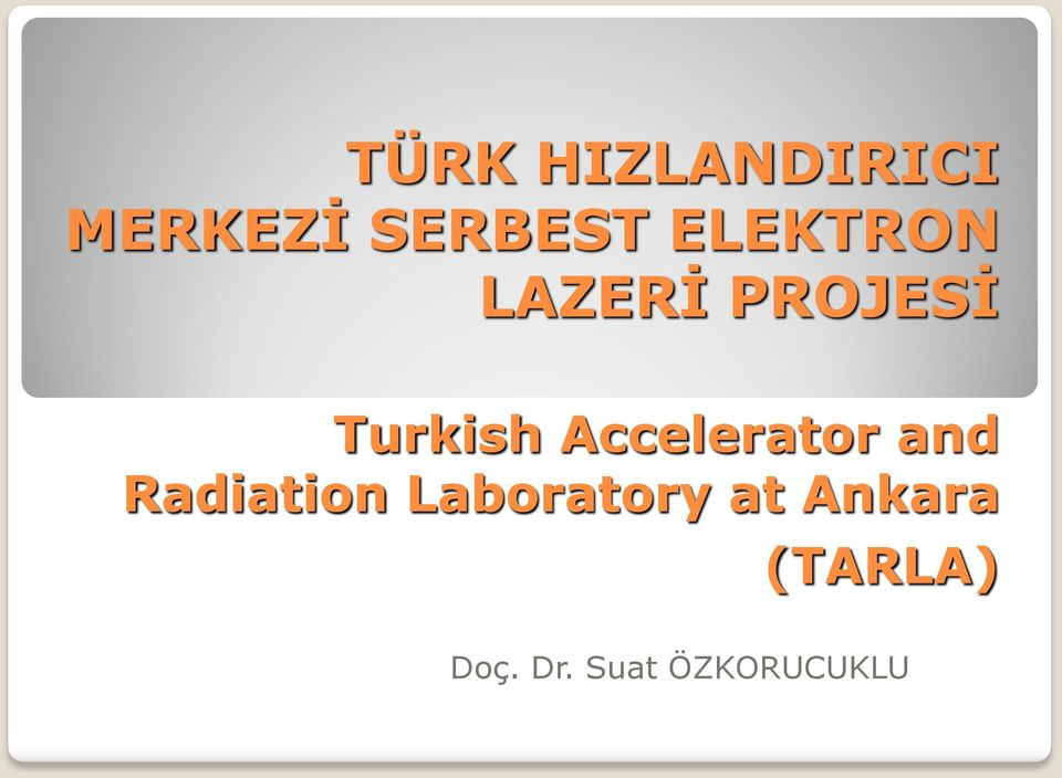 Accelerator and Radiation Laboratory