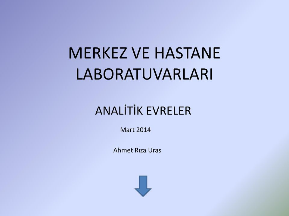 ANALİTİK EVRELER