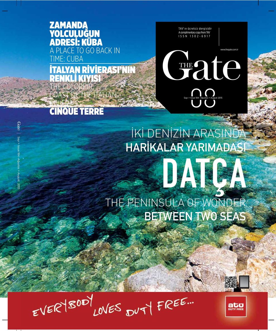 from TAV ISSN 1302-6917 08 Sayı > Issue 184- Ağustos > August 2015 www.thegate.com.