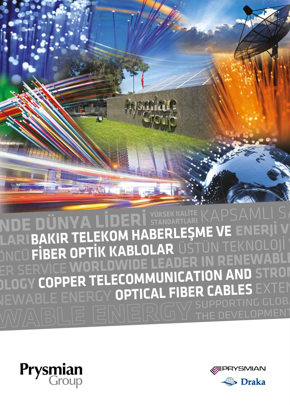 WORLDWIDE LEADER IN RENEWABLE LOGY COPPER TELECOMMUNICATION AND