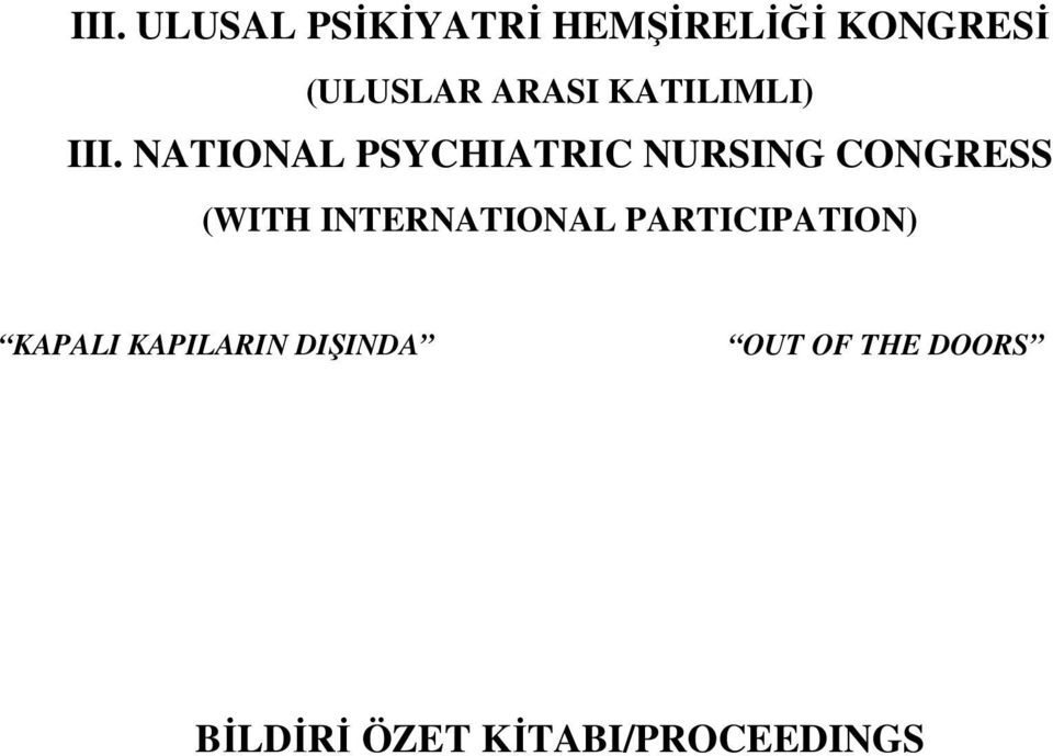 NATIONAL PSYCHIATRIC NURSING CONGRESS (WITH