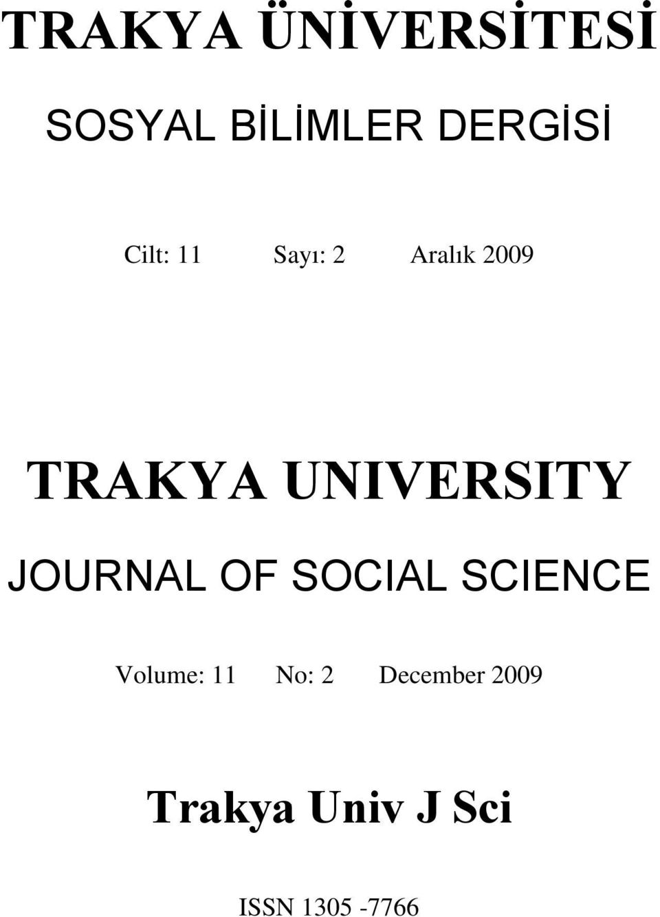 UNIVERSITY JOURNAL OF SOCIAL SCIENCE Volume: