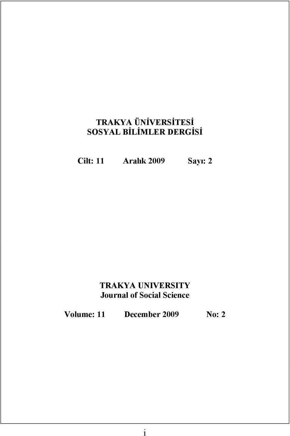 TRAKYA UNIVERSITY Journal of Social