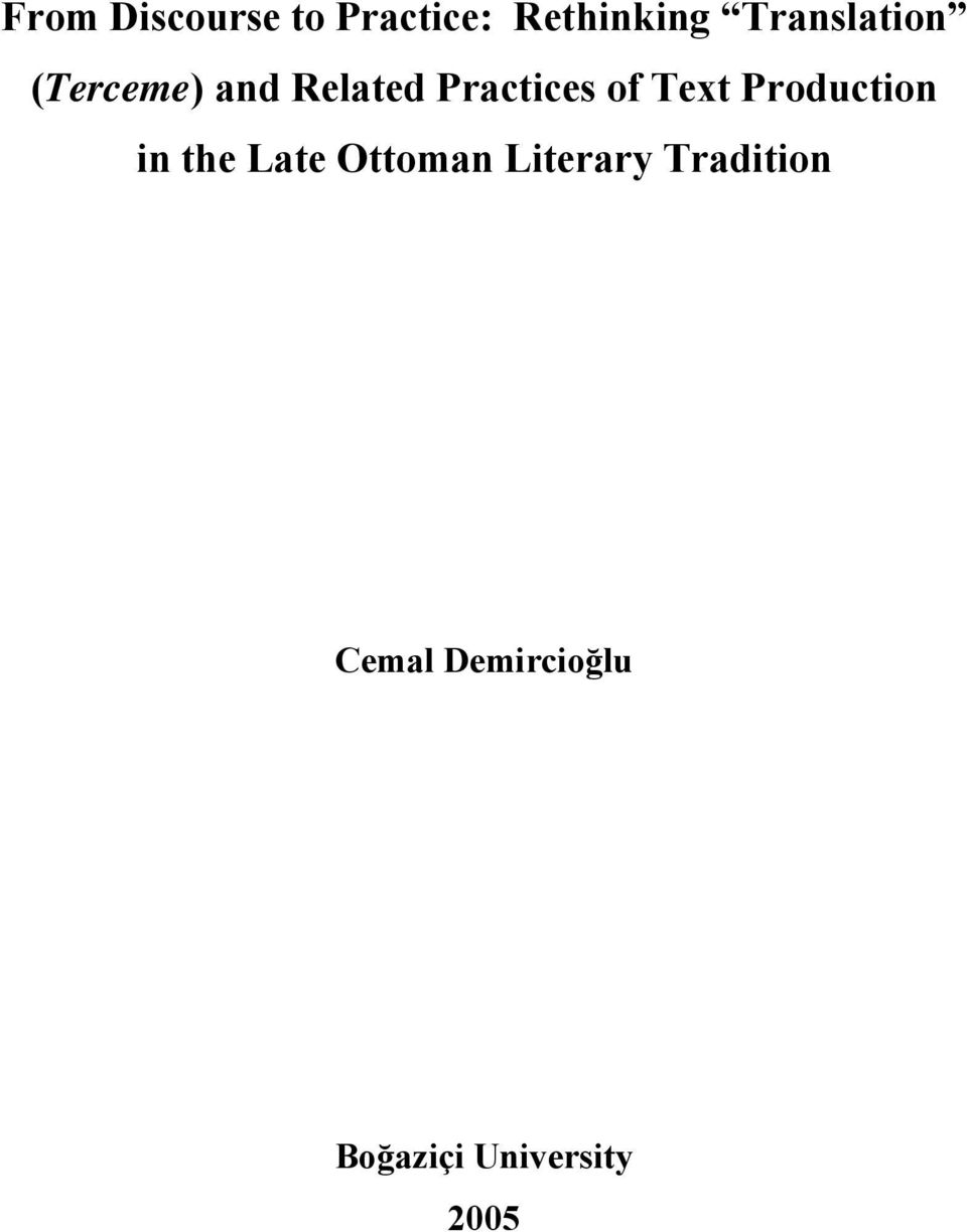 of Text Production in the Late Ottoman