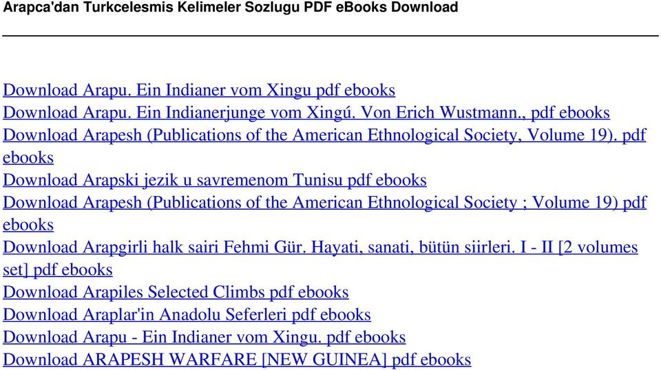 pdf ebooks Download Arapski jezik u savremenom Tunisu pdf ebooks Download Arapesh (Publications of the American Ethnological Society ; Volume 19) pdf ebooks Download Arapgirli halk sairi