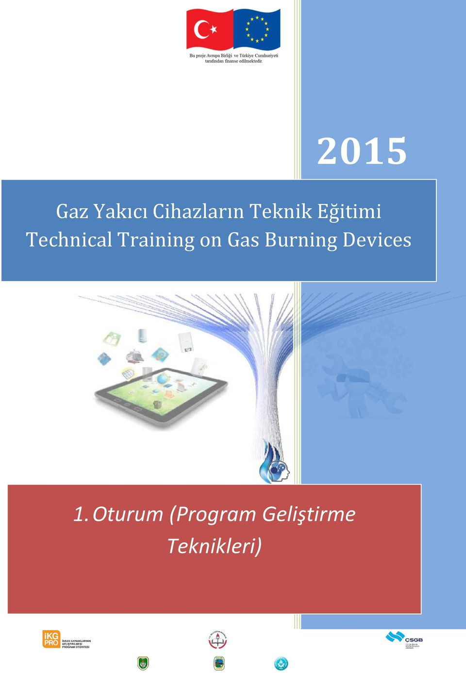 Training on Gas Burning Devices