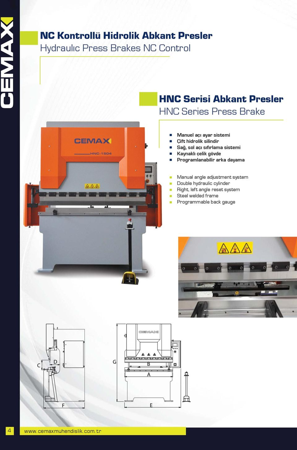 çelik gövde Programlanabilir arka dayama Manual angle adjustment system Double hydraulic cylinder Right,