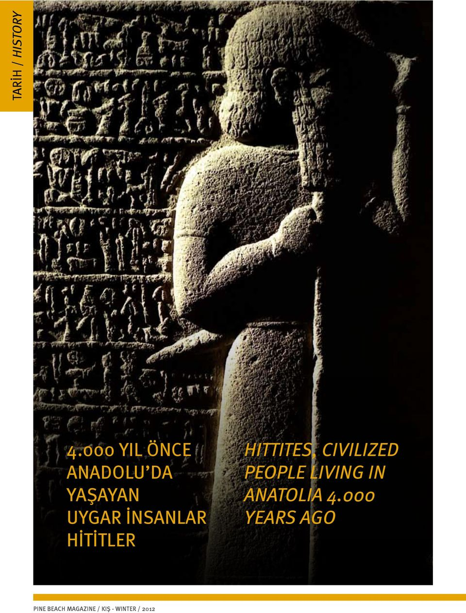 İNSANLAR HİTİTLER HITTITES, CIVILIZED PEOPLE