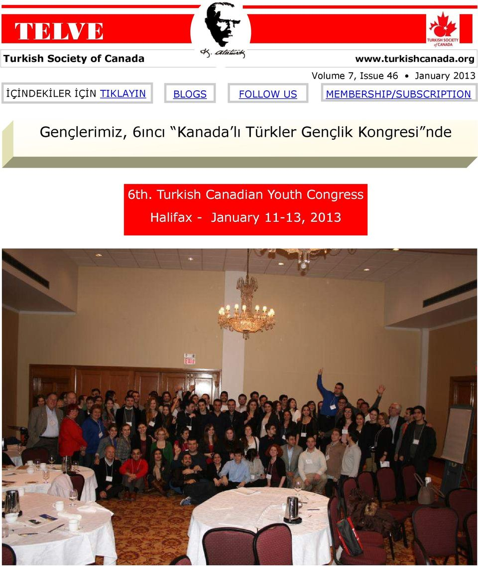 FOLLOW US MEMBERSHIP/SUBSCRIPTION Gençlerimiz, 6ıncı Kanada lı