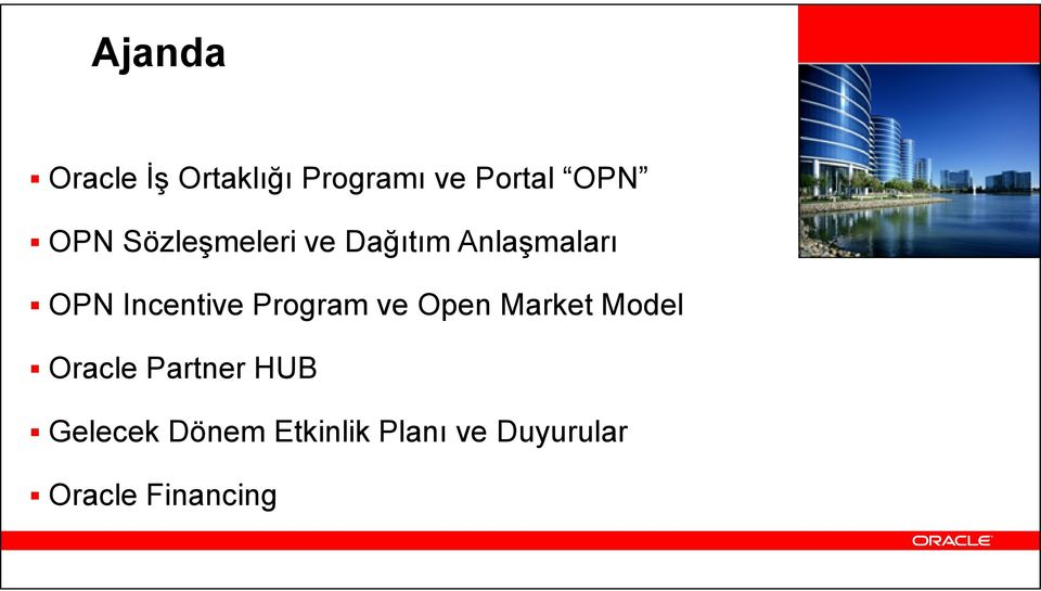 Incentive Program ve Open Market Model Oracle Partner HUB