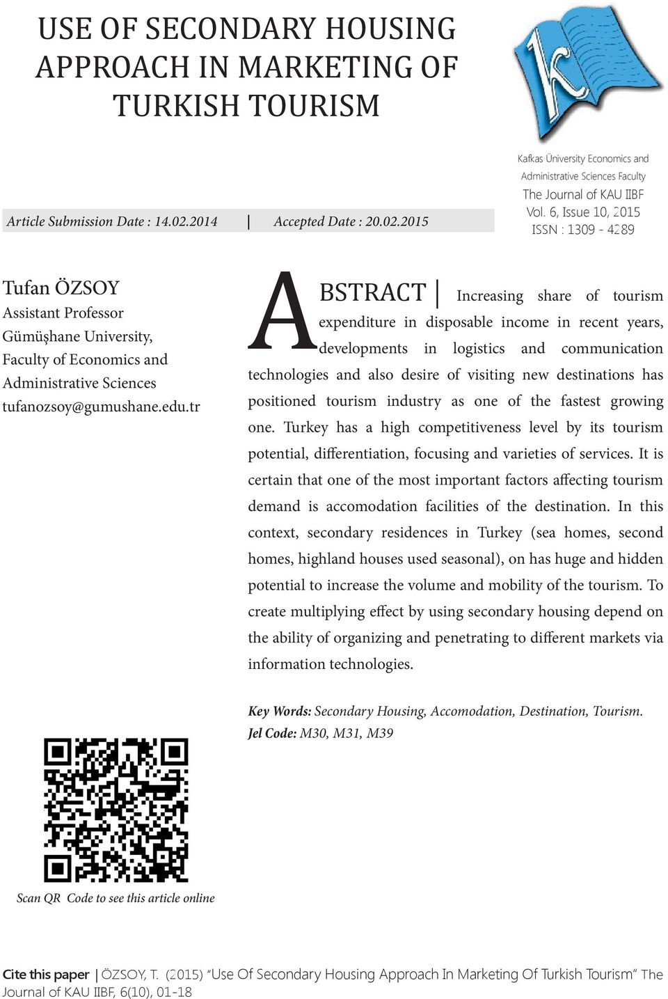 tr A BSTRACT Kafkas Üniversity Economics and Administrative Sciences Faculty The Journal of KAU IIBF Vol.
