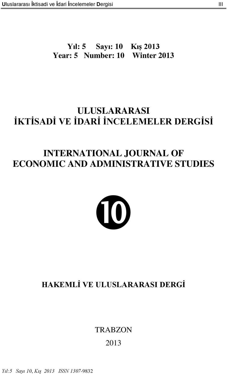 İNCELEMELER DERGİSİ INTERNATIONAL JOURNAL OF ECONOMIC AND ADMINISTRATIVE