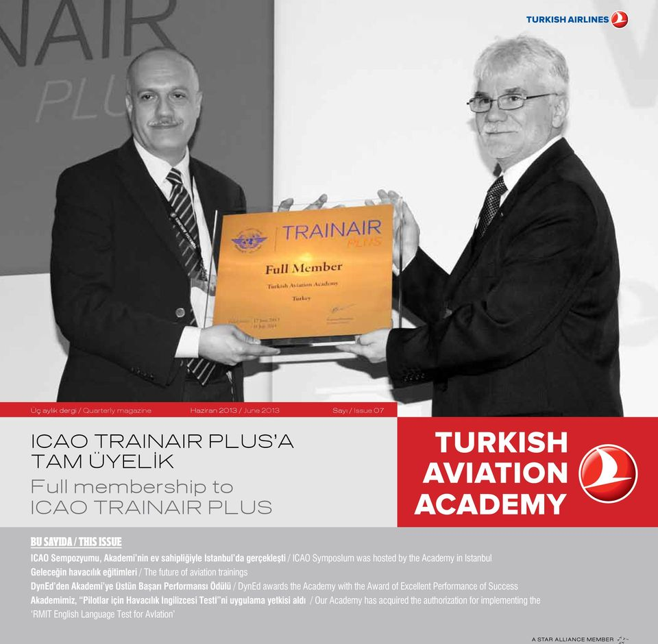 future of aviation trainings DynEd den Akademi ye Üstün Başarı Performansı Ödülü / DynEd awards the Academy with the Award of Excellent Performance of Success