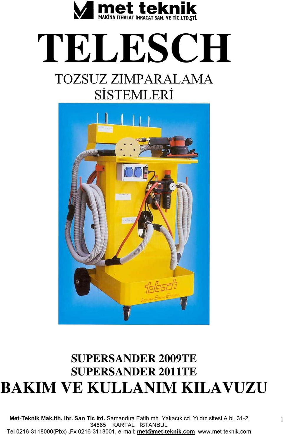 SUPERSANDER 2009TE