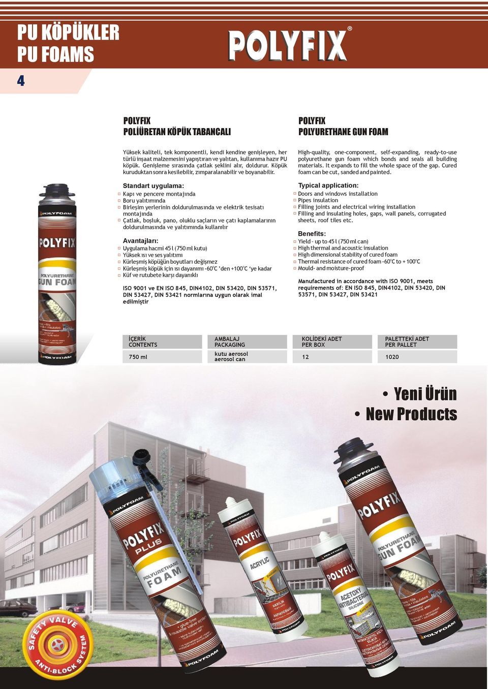 High-quality, ne-cmpnent, self-expanding, ready-t-use plyurethane gun fam which bnds and seals all building materials. It expands t fill the whle space f the gap.