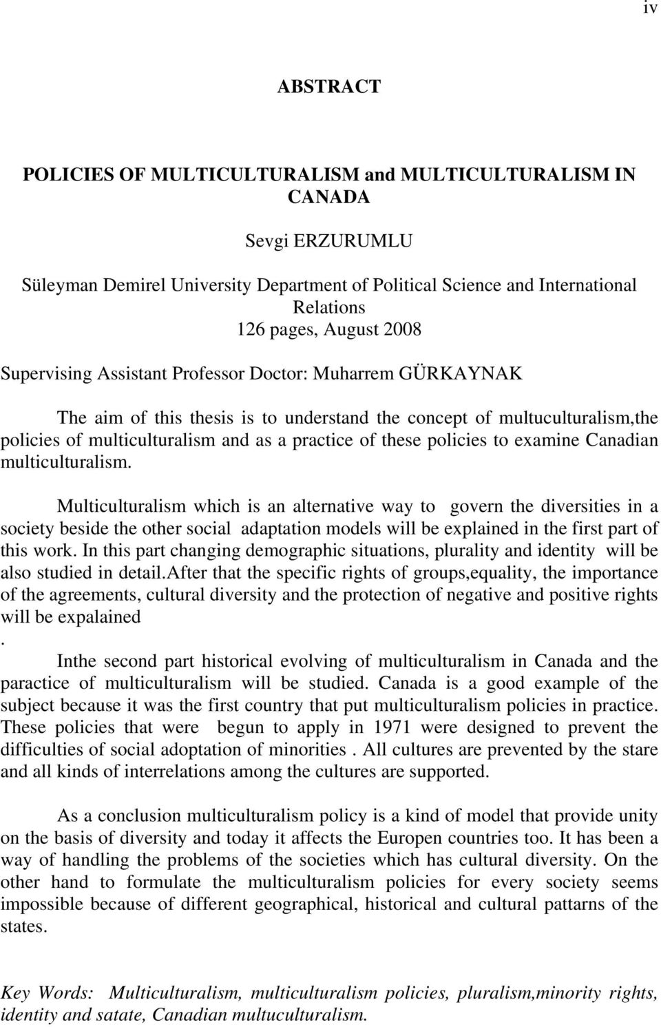 to examine Canadian multiculturalism.