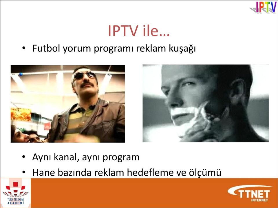 kanal, aynı program Hane